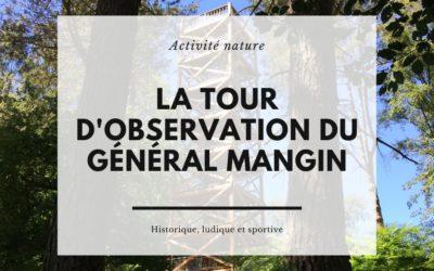 La tour d'observation du Général Mangin : une sortie en Picardie à ne pas manquer !